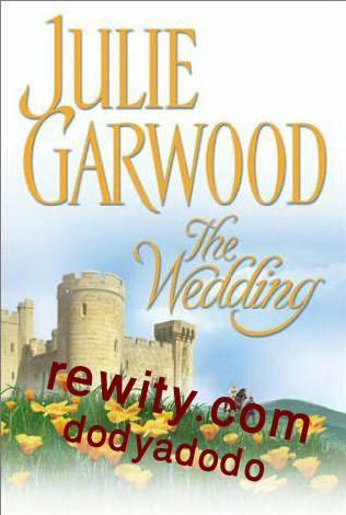 Lairds Brides Series Book 2 The Wedding By Julie Garwood